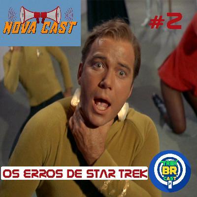 Os Erros de Star Trek: TOS - NovaCast 2