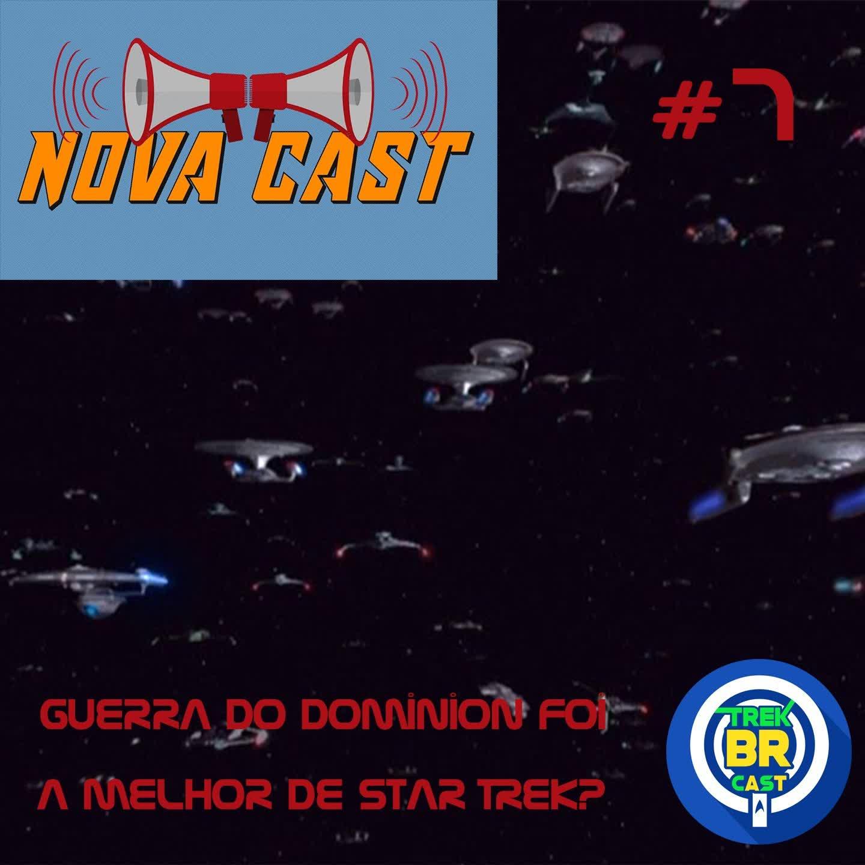 Guerra do Dominion Foi a Melhor de Star Trek? NovaCast 7
