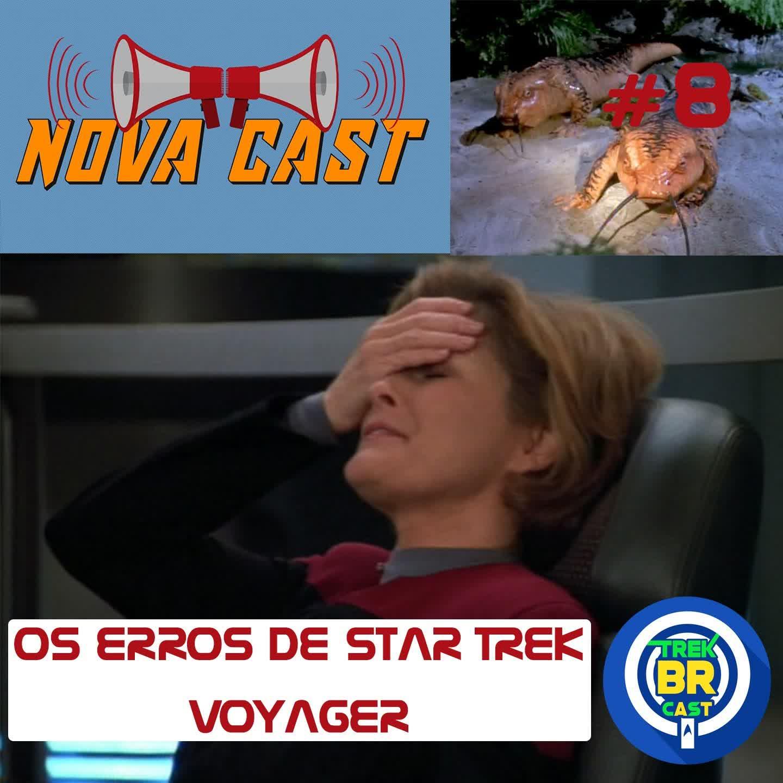 Os Erros de Star Trek: VOY - NovaCast 8