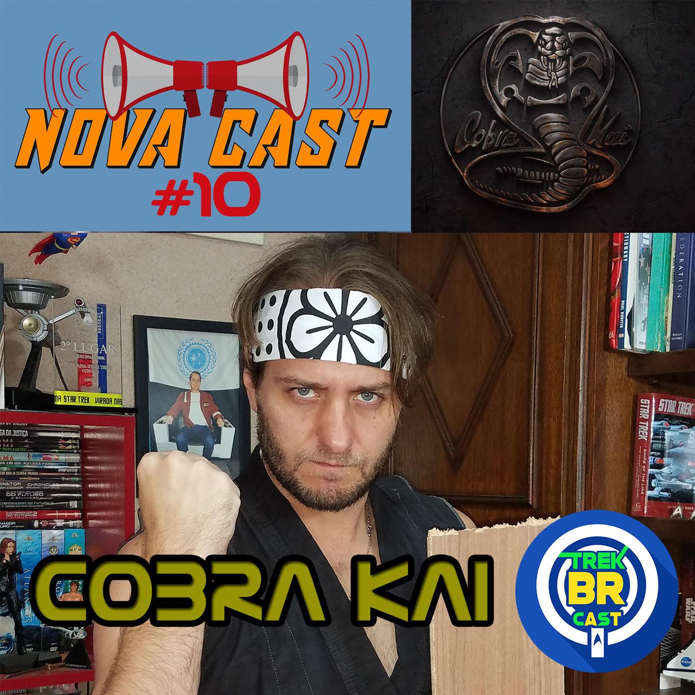 Cobra Kai - NovaCast 10