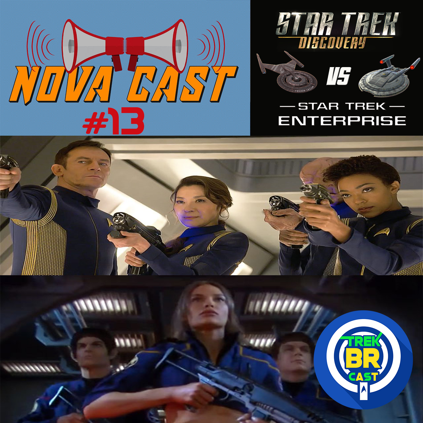 Star Trek Discovery vs Enterprise - NovaCast 13