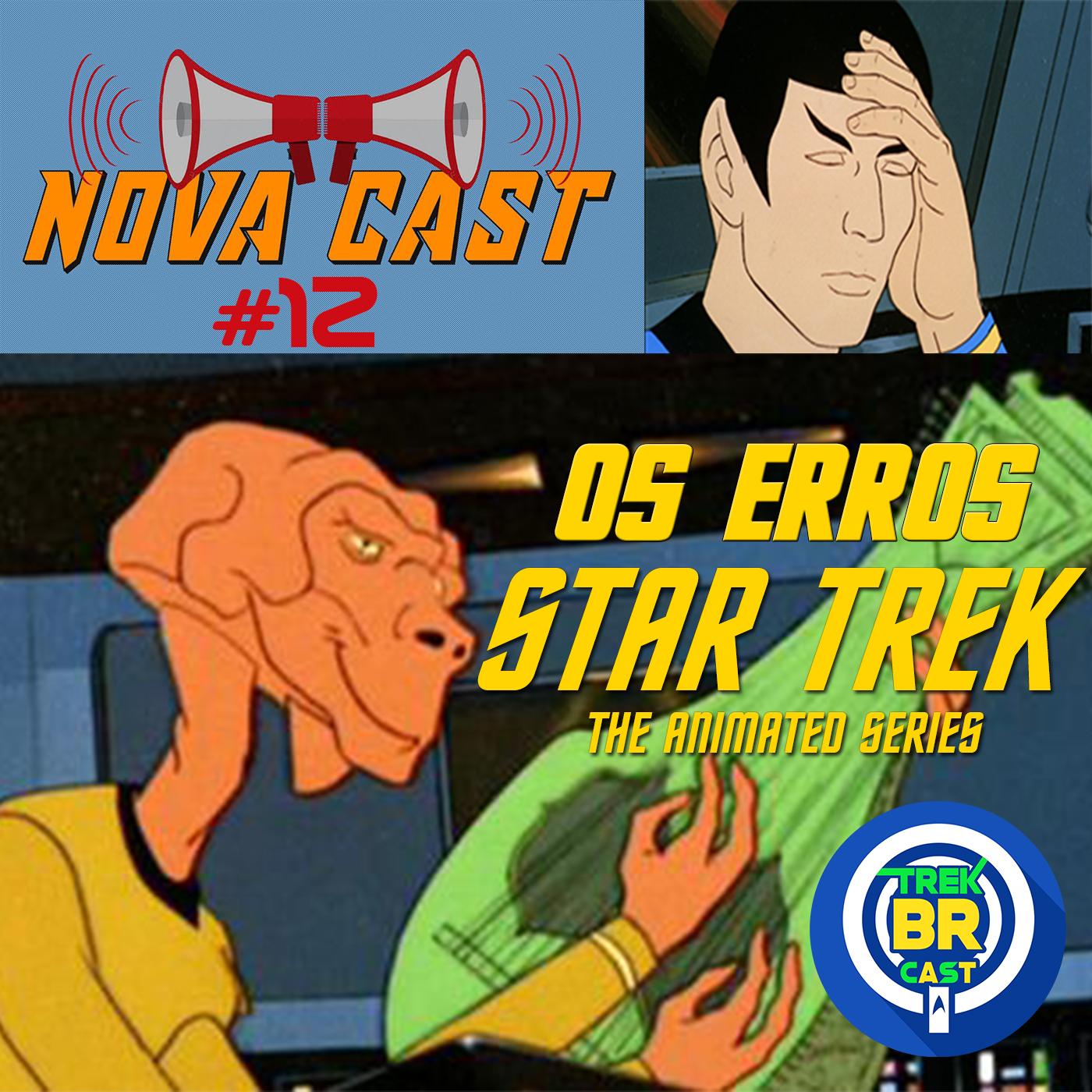 Os Erros de Star Trek: TAS - NovaCast 12