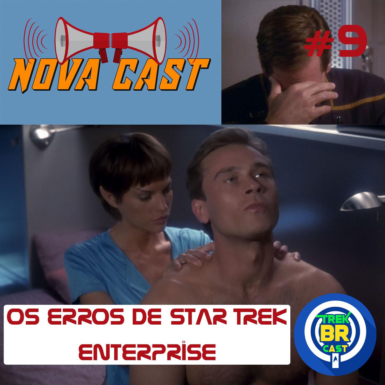 Os Erros de Star Trek: ENT - NovaCast 9