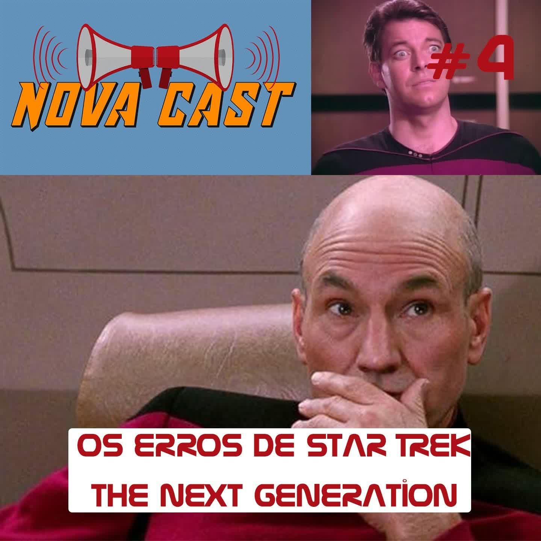 Os Erros de Star Trek: TNG - NovaCast 4